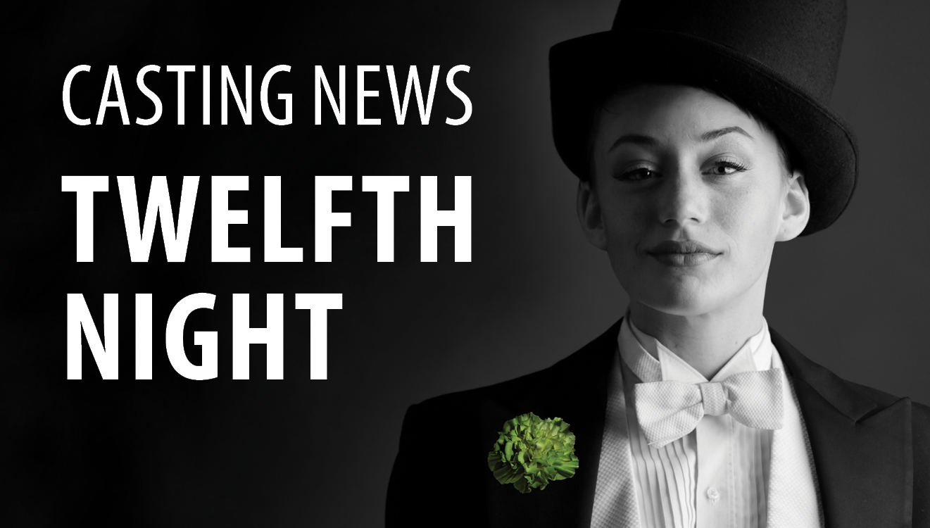 Casting News: Twelfth Night
