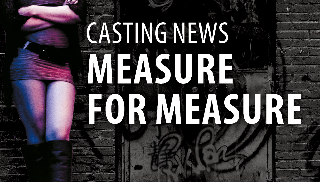 Casting News: Measure for Measure