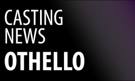 Othello Casting News