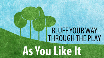 Bluff Your Way Through the Play: As You Like It