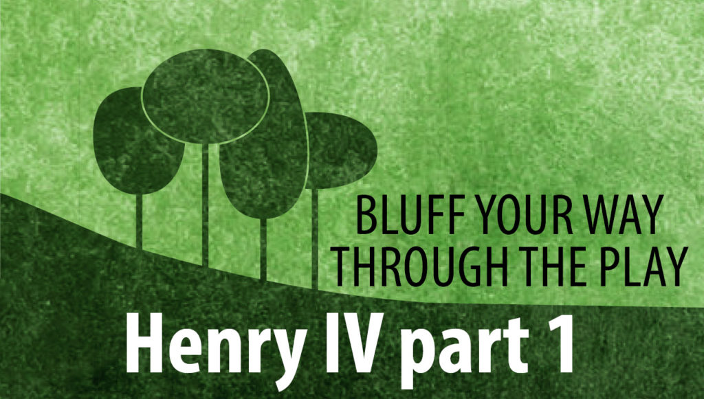 Bluff you way through Henry IV