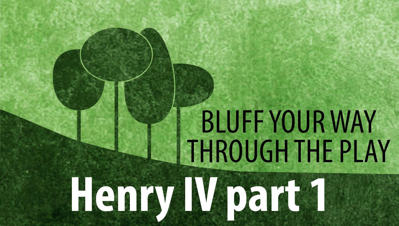 Bluff you way through Henry IV