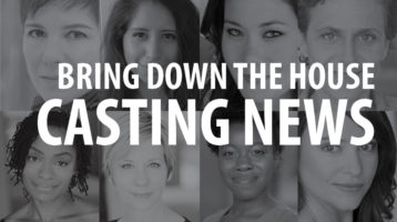 Casting News: Bring Down the House