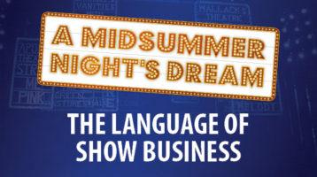 Ghostlight, Limelight, Spotlight…Know the Lingo: Stage Language