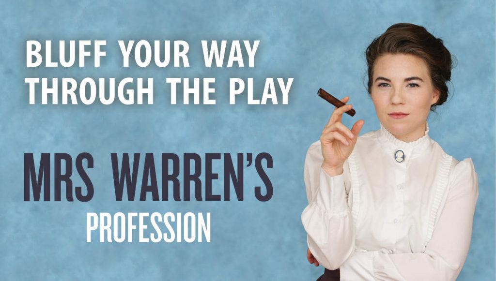 Mrs. Warren Bluff Your Way